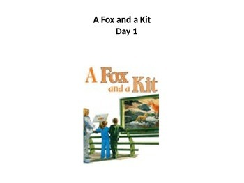 Reading street unit 1 week 4 fox and a kit