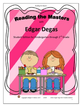 Reading the Masters with Edgar Degas (K-2) Student Edition