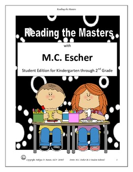 Reading the Masters with M.C. Escher (K-2) Student Edition