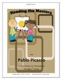 Reading the Masters with Pablo Picasso (K-2) Student Edition