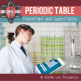 Periodic Table PowerPoint w/ Guided Notes