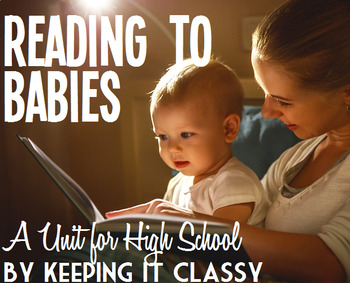 Reading to Babies--A Unit for High School