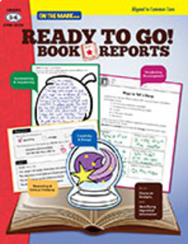 Reading to Go! Book Reports Grades 5-6 - Aligned to Common Core (Enhanced eBook)