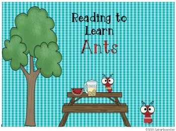 Reading to Learn- Ants