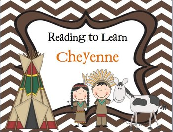 Reading to Learn- Cheyenne