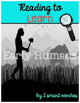 Reading to Learn- Early Humans