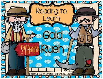 Reading to Learn- Gold Rush