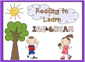 Reading to Learn- Ice Cream