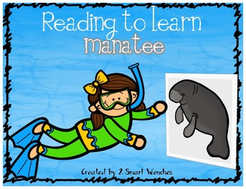 Reading to Learn- Manatee