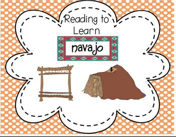 Reading to Learn- Native Americans Navajo