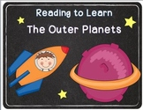 Reading to Learn- Outer Planets