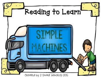 Reading to Learn- Simple Machines with STEM activity