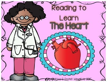 Reading to Learn- The Heart (with Thinking Map)