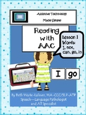AAC: Learning to Read Lesson 1