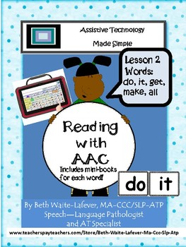 AAC: Learning to Read Lesson 2