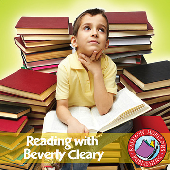 Reading with Beverly Cleary (Author Study) Gr. 2-4