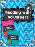 Reading with Classroom Volunteers Pack with Rubric and Con