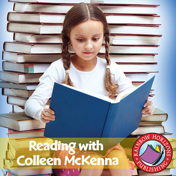 Reading with Colleen McKenna (Author Study) Gr. 3-6