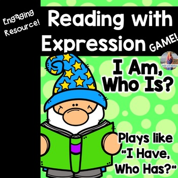"Reading with Expression Game - ""I Am, Who Is?"""