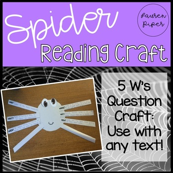 Reading with Spiders: 5W Question Craft