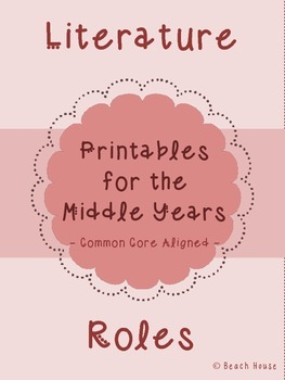 Literature Role Printables