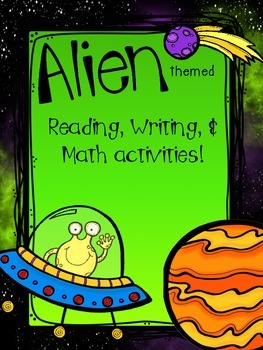 Reading, writing, and math activities -Alien Themed