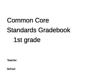 Reading/Language Art Common Core Gradebook for 1st grade