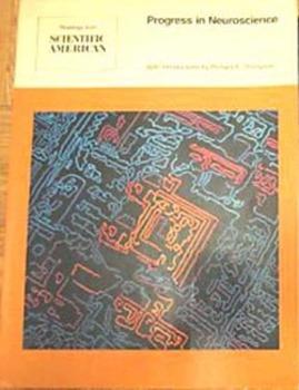 Readings from Scientific American: Progress in Neuroscienc