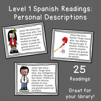 Readings with pictures: Personal descriptions in comprehensible Spanish
