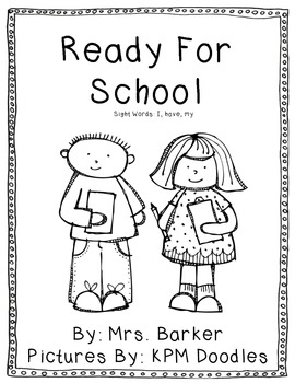Ready For School {An Emergent Reader}
