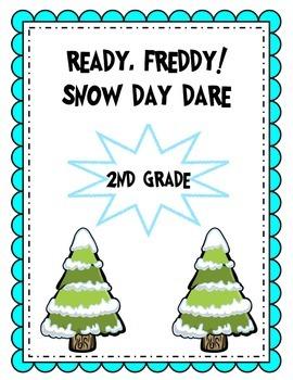 Ready, Freddy! 2nd Grade  Snow Day Dare!
