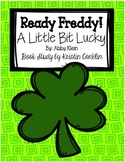 Ready Freddy! A Little Bit Lucky