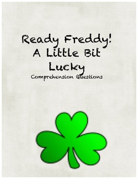 Ready Freddy! A Little Bit Lucky comprehension questions