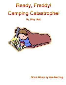 Ready, Freddy! Camping Catastrophe Novel  Study