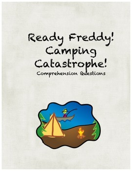 Ready Freddy! Camping Catastrophe comprehension questions