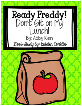 Ready Freddy! Don't Sit On My Lunch!