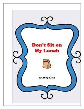 "Ready Freddy ""Don't Sit on My Lunch"""