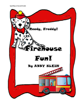 Ready, Freddy! Firehouse Fun! Comprehension Packet