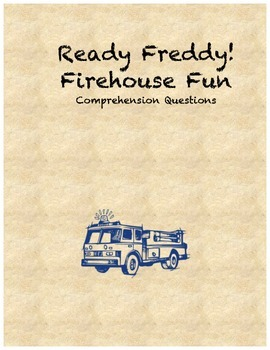 Ready Freddy! Firehouse Fun comprehension questions