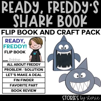 Ready, Freddy Flip Book and Shark Craft Response Booklets