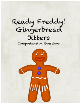 Ready Freddy! Gingerbread Jitters comprehension questions