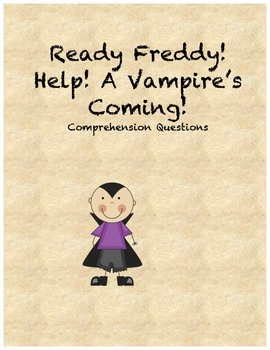 Ready Freddy! Help! A Vampire's Coming! comprehension questions