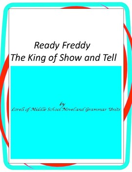 Ready Freddy-King of Show and Tell Unit with Literary and