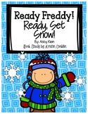 Ready Freddy! Ready, Set, Snow!