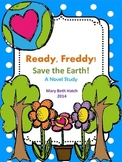 Ready Freddy, Save the Earth! A Novel Study for Earth Day