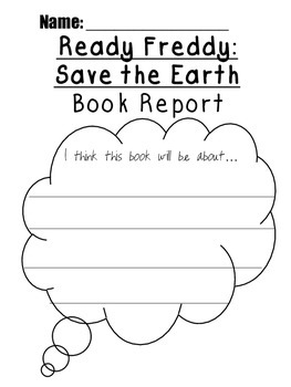 ready freddy save the earth book report earth day activity tpt. Black Bedroom Furniture Sets. Home Design Ideas