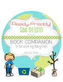 Ready, Freddy! Save the Earth! Book Companion