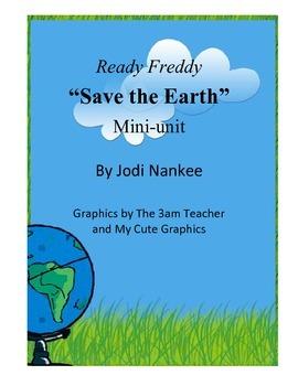 """Ready Freddy """"Save the Earth"""" Mini Unit"""