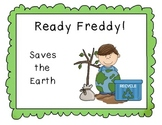 Ready Freddy Saves the Earth! Common Core Book Study