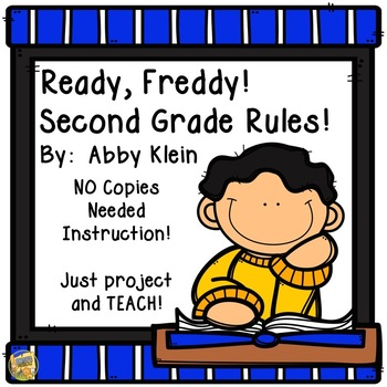 Ready Freddy Second Grade Rules!  Reading Comprehension - No Copies!  No Prep!